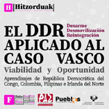 """(Cast) 11/04, Donostia: Jornada """"El DDR aplicado al caso vasco. Aprendizajes de República Democrática del Congo, Colombia, Filipinas e Irlanda del Norte"""""""